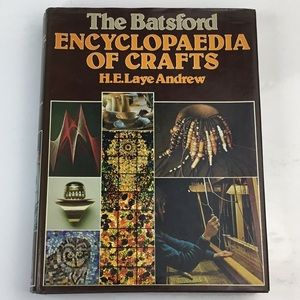 The Batsford Encyclopedia of Crafts Hardcover
